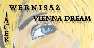 Vienna Dream – Ausstellung der Aquarelle von Jacek Rozmiarek